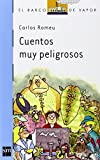 img - for Cuentos Muy Peligrosos (Spanish Edition) book / textbook / text book