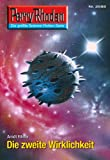 Perry Rhodan 2688: Die zweite Wirklichkeit (Heftroman): Perry Rhodan-Zyklus