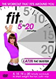 Fit in 5 to 20 Minutes - Latin Fat Buster [DVD]