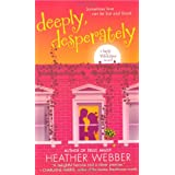 "Deeply, Desperately (Lucy Valentine Novel)von ""Heather Webber"""