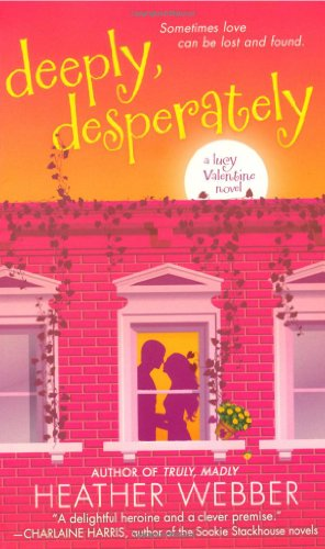Image of Deeply, Desperately: A Lucy Valentine Novel