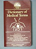 Dictionary of Medical Terms for the Non-medical Person
