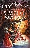 Seven of Swords (Sword and Circlet)