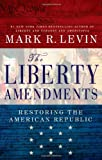 Image of The Liberty Amendments: Restoring the American Republic