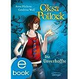 Oksa Pollock. Die