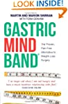 The Gastric Mind Band: The Proven, Pa...