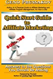img - for Quick Start Guide to Affiliate Marketing: Answers to the Questions You Should Be Asking book / textbook / text book