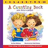 A Counting Book With Billy and Abigail (Billy & Abby)