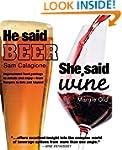 He Said Beer, She Said Wine: Impassio...
