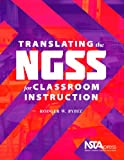 Translating the NGSS for Classroom Instruction - PB341X