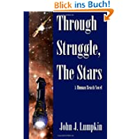 Through Struggle, the Stars: 1 (The Human Reach)