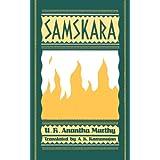 Samskara: A Rite for a Dead Man (Oxford India Collection) ~ U. R. Anantha Murthy