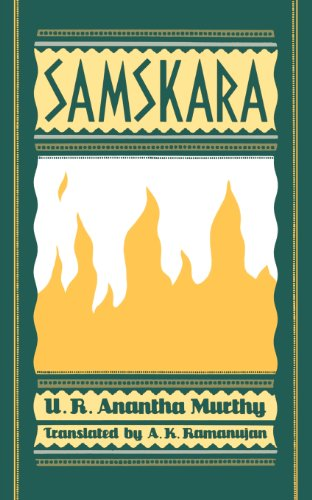 Samskara: A Rite for a Dead Man (Oxford India Collection)