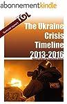 The Ukraine Crisis Timeline 2013 - 20...