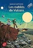 Les oubli�s de Vulcain