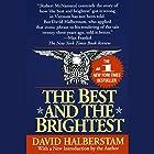 The Best and the Brightest Hörbuch von David Halberstam Gesprochen von: Mark Bramhall