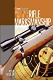 Gun Digest Shooters Guide to Rifle Marksmanship