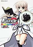 魔法戦記リリカルなのはForce true colored (4) (カドカワコミックス・エース)