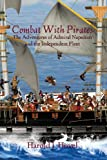 img - for Combat with Pirates: The Adventures of Admiral Napoleon and the Independent Fleet book / textbook / text book