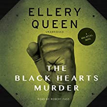 The Black Hearts Murder: The Mike McCall Novels, Book 2 (       UNABRIDGED) by Ellery Queen Narrated by Robert Fass