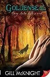 Goldenseal (Garoul Series Book 1) (English Edition)