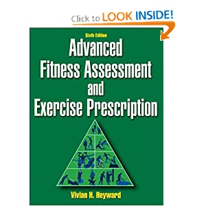 Advanced Fitness Assessment and Exercise Prescription-6th Edition Vivian Heyward