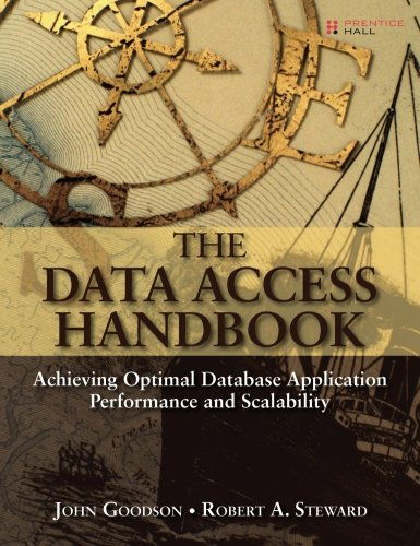 The Data Access Handbook: Achieving Optimal Database Application Performance and Scalability [Goodson, John - Steward, Robert A.] (Tapa Blanda)