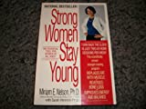 Strong Women Stay Young (0553378481) by Nelson, Miriam