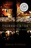 Thores-Cross: A Yorkshire Ghost Story Novel (English Edition)