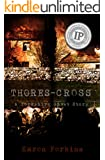 Thores-Cross: A Yorkshire Ghost Story Novel - Haunting the North Yorkshire Moors