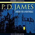 Shroud for a Nightingale (       UNABRIDGED) by P.D. James Narrated by Michael Jayston