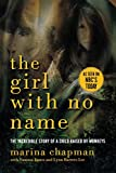 img - for The Girl With No Name: The Incredible Story of a Child Raised by Monkeys book / textbook / text book