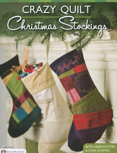 Crazy Quilt Christmas Stockings (Design Originals)