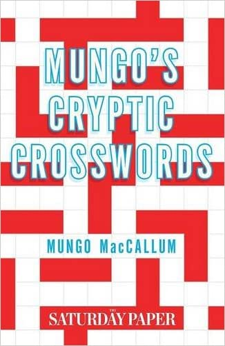 Mungo's Cryptic Crosswords: From The Saturday Paper