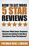 How To Get More 5 Star Reviews: Disco...