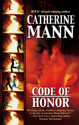 Code Of Honor (Hqn Romance), Catherine Mann