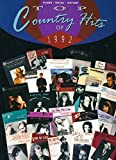 img - for Top Country Hits of 1992 : Better Class of Losers; Blue Rose Is; Burn Me Down; Dallas; Rock My Baby; Same Ol' Love; Take a Little Trip; Working Woman; Today's Lonely Fool; the Time Has Come; Play, Ruby, Play; Norma Jean Riley (Piano-vocal-guitar) book / textbook / text book