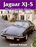 Graham Robson Jaguar XJ-S: The Complete Story