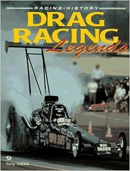 drag racing legends race history tony sakkis. Black Bedroom Furniture Sets. Home Design Ideas