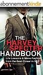 The Harvey Specter Handbook: Life Les...