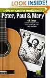 Peter,  Paul & Mary - Guitar Chord Songbook (Guitar Chord Songbooks)