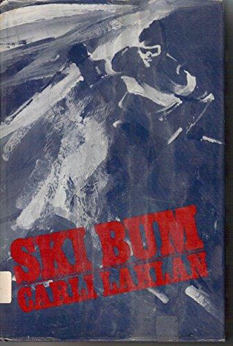 Ski Bum [Library Binding] by Laklan, Carli