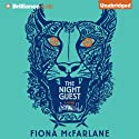 The Night Guest (       UNABRIDGED) by Fiona McFarlane Narrated by Lisbeth Kennelly