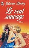 echange, troc Johanna Lindsey - Le Vent sauvage