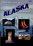 img - for True Secrets of Alaska Revealed! book / textbook / text book