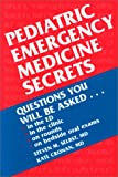 Pediatric Emergency Medicine Secrets, 1e (1560534117) by Steven M. Selbst MD