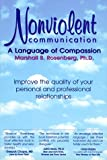 Nonviolent Communication: A Language of Compassion (1892005026) by Rosenberg PhD, Marshall B.