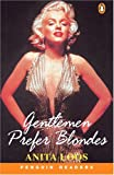 Gentlemen Prefer Blondes, Level 2, Penguin Readers (Penguin Reading Lab, Level 2) [ペーパーバック] / Anita Loos (著); Pearson ESL (刊)