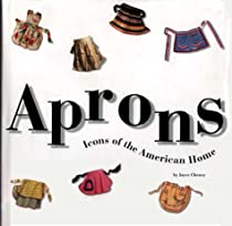 Free Aprons: Icons Of The American Home Ebook & PDF Download