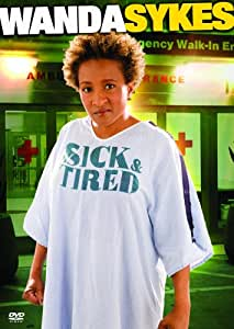 Wanda Sykes - Sick and Tired